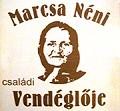 Marcsa Néni Családi Vendéglője