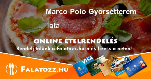 381cc173e3f5 Marco Polo Gyorsétterem Tata – ételrendelés – Falatozz.hu